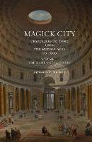 Ridley, Ronald T. - Magick City: Travellers to Rome from the Middle Ages to 1900 - 9781843681397 - V9781843681397