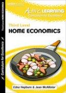 Hepburn, Edna; McAllister, Jean - Active Home Economics Course Notes Third Level - 9781843728078 - V9781843728078