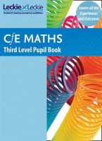 John Boath, Robin Christie, Craig Lowther et el. - CfE Maths Third Level Pupil Book - 9781843729174 - V9781843729174