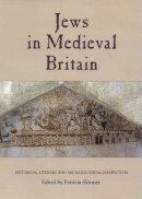 - Jews in Medieval Britain - 9781843837336 - V9781843837336