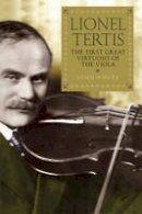 White, John - Lionel Tertis - 9781843837909 - V9781843837909