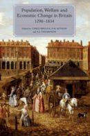 - Population, Welfare and Economic Change in Britain, 1290-1834 (People, Markets, Goods: Economies and Societies in History) - 9781843839552 - V9781843839552