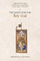 - Lancelot-Grail: 6. The Quest for the Holy Grail: The Old French Arthurian Vulgate and Post-Vulgate in Translation (Lancelot Grail 6) (Lancelot-Grail: ... Vulgate and Post-Vulgate i - 9781843842378 - V9781843842378