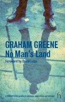 Graham Greene, David Lodge (foreword), James Sexton (editor) - No Man's Land (Modern Voices) (Hesperus Classics) - 9781843911098 - KOC0013834