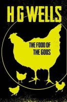 Wells, H. G. - The Food of the Gods - 9781843914693 - V9781843914693