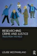 Westmarland, Louise - Researching Crime and Justice - 9781843923169 - V9781843923169