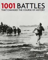 G Grant, R - 1001 Battles: That Changed the Course of History - 9781844036967 - KKD0000693