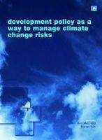 - Development Policy as a Way to Manage Climate Change Risks - 9781844076413 - V9781844076413
