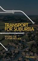 Mees, Paul - Transport for Suburbia - 9781844077403 - V9781844077403