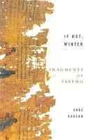 Carson, Anne - If Not, Winter - 9781844080816 - V9781844080816