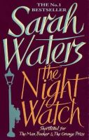 Waters, Sarah - The Night Watch - 9781844082414 - KOC0017197