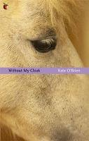 Kate O'Brien - Without my Cloak - 9781844083145 - 9781844083145