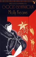Molly Keane - GOOD BEHAVIOUR - 9781844083244 - V9781844083244