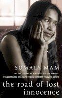 Somaly Mam - The Road of Lost Innocence - 9781844083466 - V9781844083466