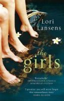 Lansens, Lori - The Girls - 9781844083664 - KLN0016957