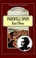 O'Brien, Kate - Farewell Spain - 9781844084029 - V9781844084029