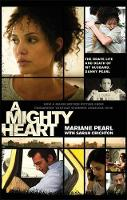 Pearl, Mariane - A Mighty Heart: The Daniel Pearl Story - 9781844084593 - KNW0010039
