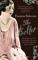 Osborne, Frances - THE BOLTER - Idina Sackville - the woman who scandalised 1920s society and became White Mischief's infamous seductress - 9781844084807 - V9781844084807