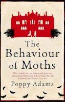 Adams, Poppy - The Behaviour of Moths - 9781844084883 - 9781844084883