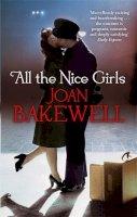 Bakewell, Joan - All The Nice Girls - 9781844085316 - KRF0024365