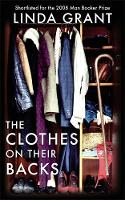 Grant, Linda - The Clothes on Their Backs - 9781844085415 - KTM0000062