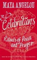 Angelou, Dr Maya - Celebrations - 9781844086153 - V9781844086153