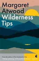 Atwood, Margaret - Wilderness Tips - 9781844086610 - V9781844086610