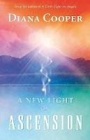 Cooper, Diana - A New Light on Ascension - 9781844090358 - V9781844090358