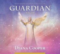 Cooper, Diana, Brel, Andrew - Meditation to Connect with Your Guardian Angel (Angel & Archangel Meditations) - 9781844095179 - V9781844095179