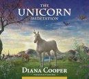 Cooper, Diana, Brel, Andrew - The Unicorn Meditation - 9781844095254 - V9781844095254