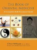 Witham, Clive - The Book of Oriental Medicine: A Complete Self-Treatment Guide - 9781844096046 - V9781844096046