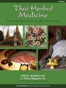 Salguero, C. Pierce; Jacobsen, Nephyr - Thai Herbal Medicine - 9781844096275 - V9781844096275