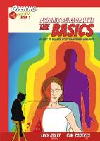 Roberts, Kim - Psychic Development the Basics: An Easy-to-Use, Step-by-Step Illustrated Guidebook (Opening2Intuition) - 9781844097029 - V9781844097029