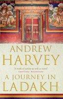 Harvey, Andrew - Journey in Ladakh - 9781844130481 - V9781844130481