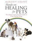 Coates, Margrit - Hands-on Healing for Pets - 9781844130511 - V9781844130511