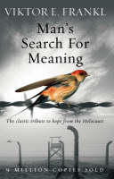 Frankl, Viktor E - Man's Search for Meaning: The Classic Tribute to Hope from the Holocaust - 9781844132393 - 9781844132393