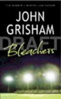 Grisham, John - Bleachers - 9781844134571 - KTJ0025878