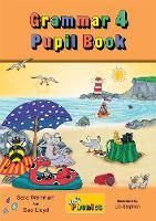 Wernham, Sara, Lloyd, Sue - Grammar 4 Pupil Book: Jolly Phonics - 9781844144167 - KOC0027805