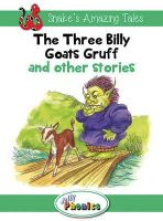 Wernham, Sara - The Three Billy Goats Gruff and Other Stories: Jolly Phonics Readers (Snake's Amazing Tales) - 9781844144259 - KEX0277556