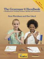 Wernham, Sara - The Grammar 6 Handbook (Jolly Phonics) - 9781844144723 - V9781844144723