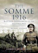 Stedman, Michael - The Somme 1916 - 9781844153947 - V9781844153947