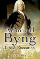 Ware, Chris - Admiral Byng - 9781844157815 - V9781844157815