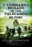 Thompson, Julian - 3 Commando Brigade in the Falklands - 9781844158799 - V9781844158799