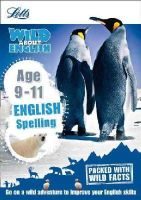HarperCollins UK - Letts Wild About Learning - Spelling Age 9-11 - 9781844197835 - V9781844197835