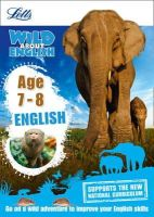 Head, Alison - Letts Wild About — English Age 7-8 (Letts Wild About Learning) - 9781844197897 - V9781844197897