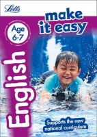 Huggins-Cooper, Lynne, Fidge, Louis - Letts Make It Easy Complete Editions — English Age 6-7: New Edition - 9781844198528 - V9781844198528