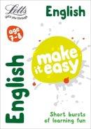 Head, Alison, Fidge, Louis - Letts Make It Easy Complete Editions — English Age 7-8: New Edition - 9781844198535 - V9781844198535