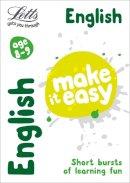 Head, Alison, Fidge, Louis - Letts Make It Easy Complete Editions — English Age 8-9: New Edition - 9781844198542 - V9781844198542