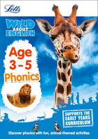 Letts Preschool - Letts Wild About – English — Phonics Age 3-5 - 9781844198788 - 9781844198788
