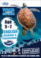 Collins UK - Letts Wild About – English — Grammar and Punctuation Age 5-7 - 9781844198863 - V9781844198863